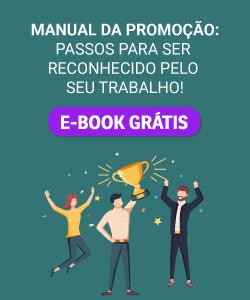 Manual da promoção: passos para ser reconhecido pelo seu trabalho