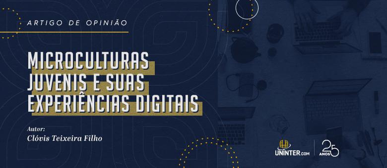Microculturas juvenis e suas experiências digitais
